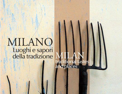 Milano Luoghi e sapori della tradizione