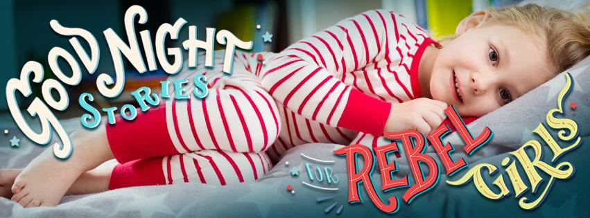goodnight stories for rebel girl