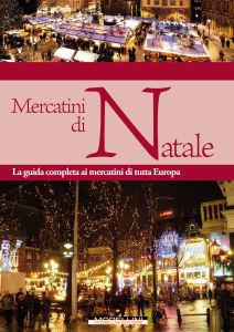 Mercatini di Natale - Morellini Editore